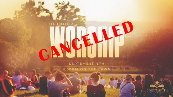 Outdoor Worship Gathering - Cancelled
